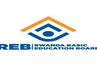 43 Job Positions at Rwanda Basic Education Board (REB): (Deadline 21 September  2021)