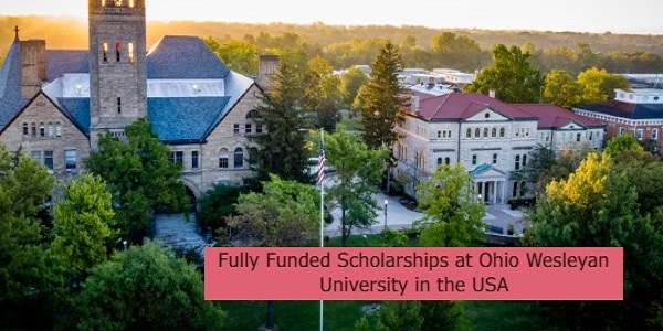 Fully Funded Scholarships at Ohio Wesleyan University in the USA: (Deadline 15 November 2021)