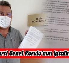 Sinan Şentürk, Ak Parti genel kurulunun iptalini istedi