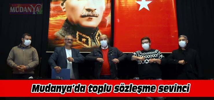 Mudanya'da toplu sözleşme sevinci