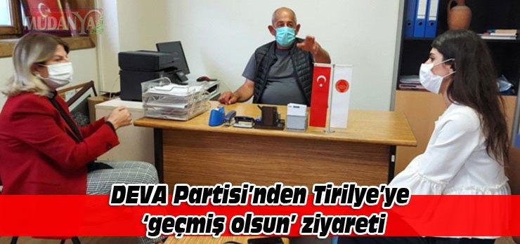 Mudanya'da DEVA Partisi'nden Tirilye'ye geçmiş olsun ziyareti