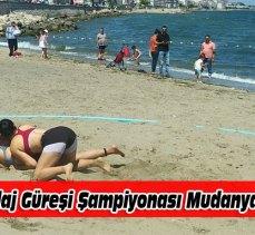 Türkiye Plaj Güreşi şampiyonası Mudanya sahilinde yapıldı