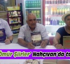 'Bir Ömür Şiirler' Nahçıvan'da tanıtıldı