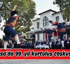 Bursa'da 99. yıl kurtuluş coşkusu