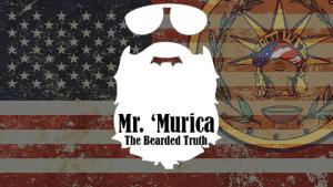 Mr. 'Murica: The Bearded Truth