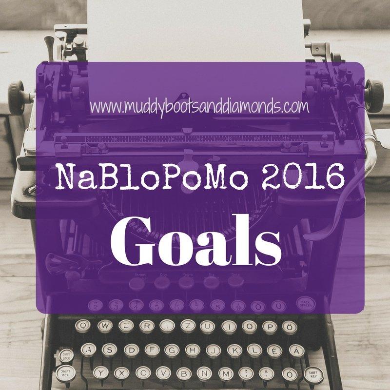NaBloPoMo 2016 Goals