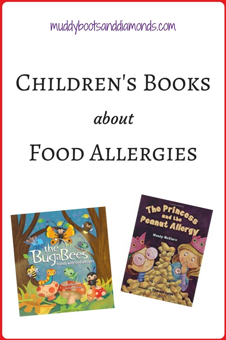 4 Children's Books about Food Allergies via muddybootsanddiamonds.com