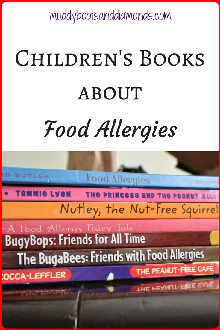4 Children's Books about Food Allergies suitable for preschool thru elementary school age kids via muddybootsanddiamonds.com