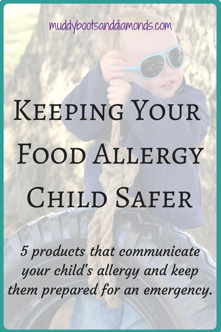 When you become a food allergy parent, one of your biggest concerns is how to keep your food allergy child safe. | 5 products for children with food allergies via muddybootsanddiamonds.com