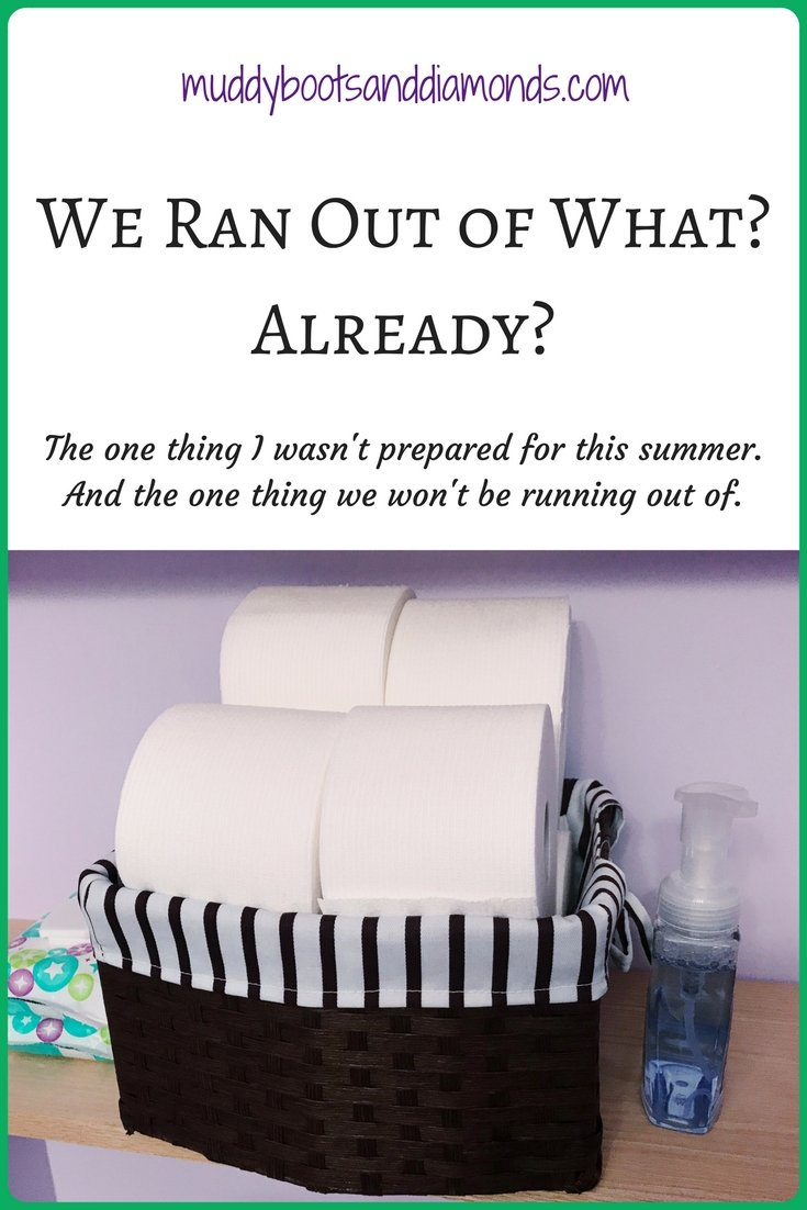 What I wasn't prepared for this summer and one thing I'll #NeverRunOut of | We Ran Out of What? Already? via muddybootsanddiamonds.com