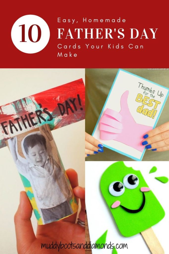 Easy Homemade Father's Day Cards Kids Can Make via muddybootsanddiamonds.com