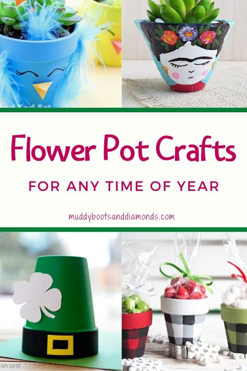 Flower Pot Crafts Pinerest Graphic via muddybootsanddiamonds.com