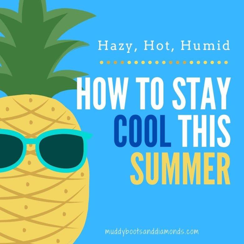 Cartoon Pineapple wearing sunglasses How to Stay Cool This Summer social media image via muddybootsanddiamonds.com