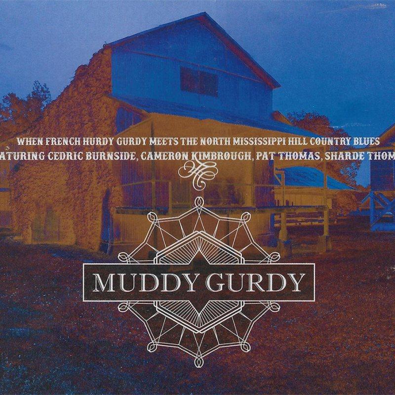Pochette album Muddy Gurdy 2018