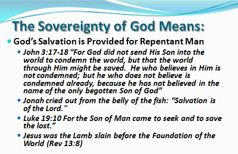 Gods Salvation is for repentant man