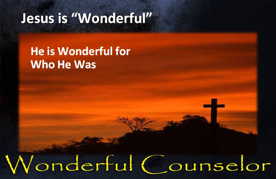 Jesus is Wonderful for Who He Is