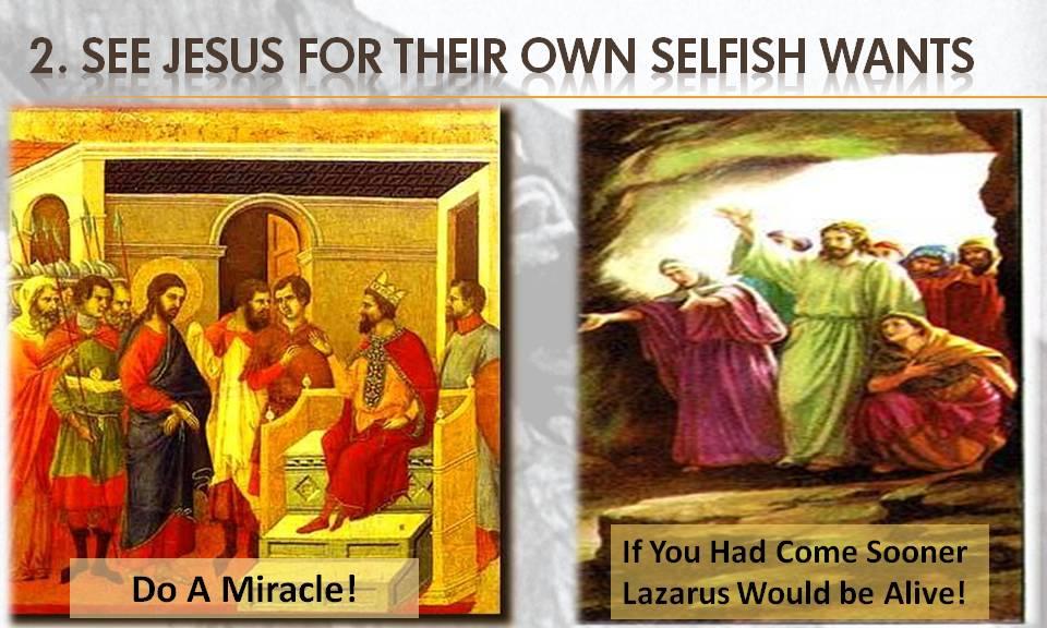see-jesus-for-selfish-wants