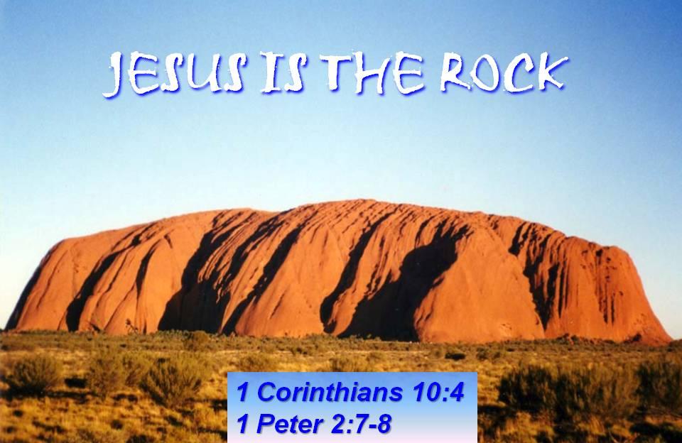 Jesus is the Rock