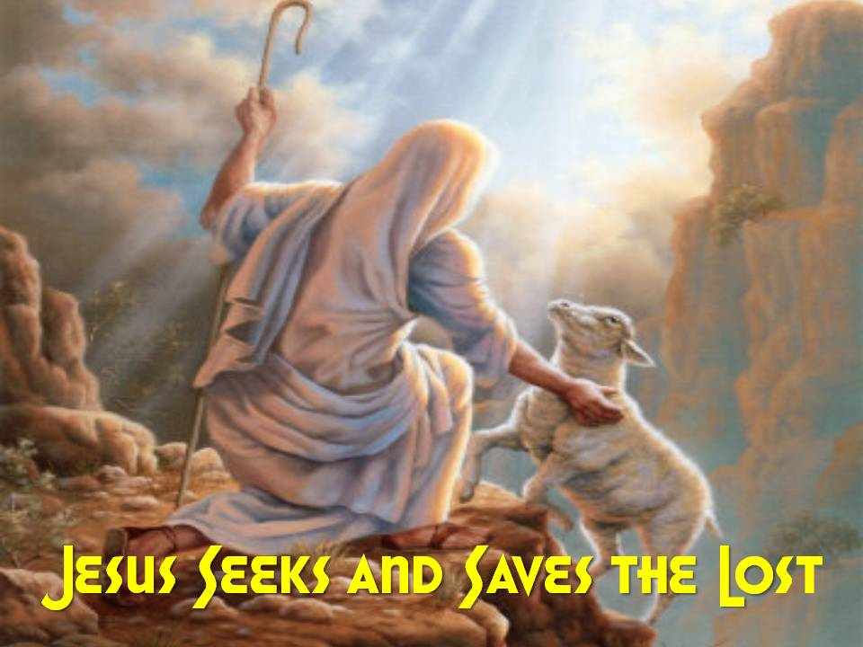 Jesus Seeks the Lost