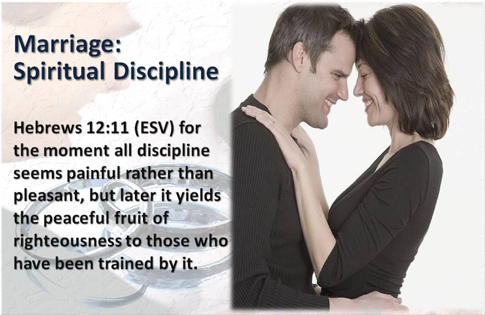 Marriage is Spiritual Discipline