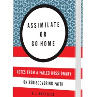 Being A Witness - A Review of Assimilate or Go Home