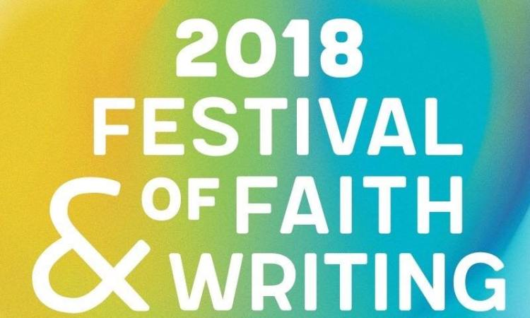 Festival of Faith & Writing 2018