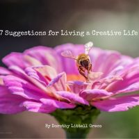 Seven Suggestions for Living a Creative Life
