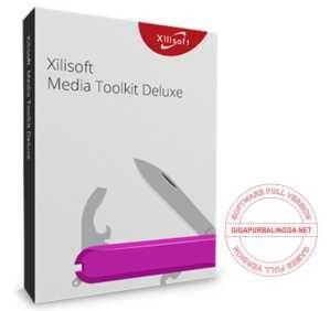 xilisoft-media-toolkit-deluxe-full-version-7752944