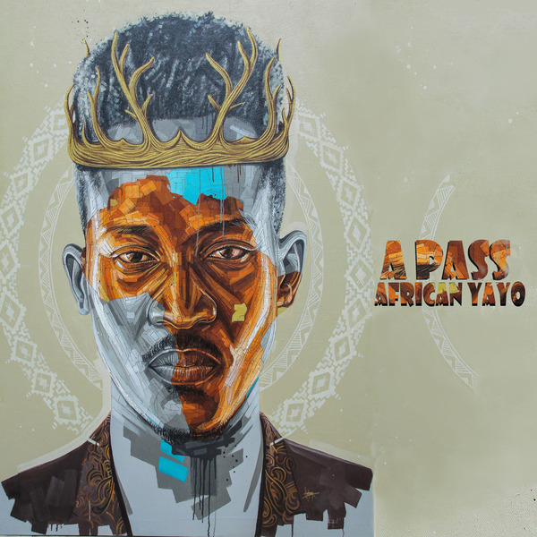 Lyrical Maestro A Pass' African Yayo album turns two years today. 4 MUGIBSON WRITES