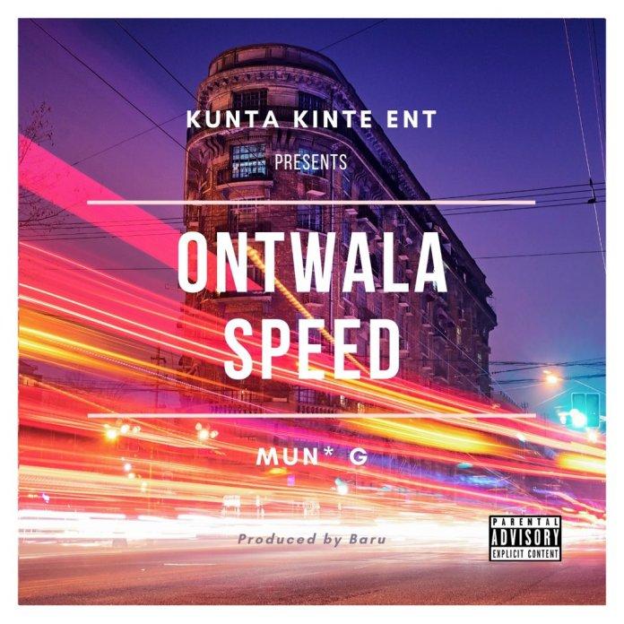 "Audio: Mun G drops surprise ""Ontwala Speed"" single. Listen Here: 2 MUGIBSON WRITES"