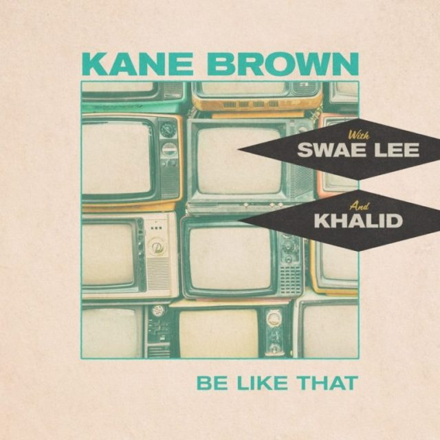 Country icon Kane Brown links up with Khalid & Swae Lee on 'Be Like That'. Listen Here 2 MUGIBSON WRITES