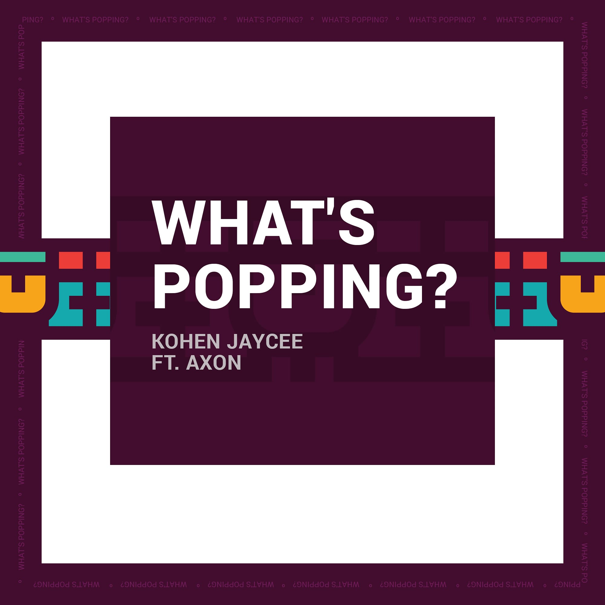 Kohen Jaycee outs new lucid single 'What's Popping?' 1 MUGIBSON WRITES