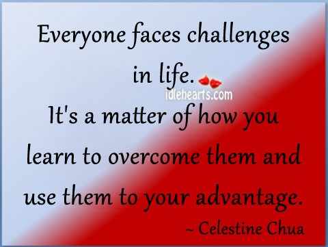 challenges in your life