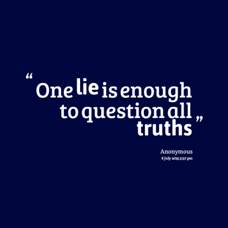 16410-one-lie-is-enough-to-question-all-truths