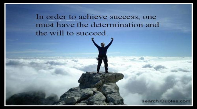 Determination is important in success
