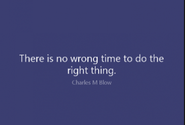 Do you do the right things all the time?