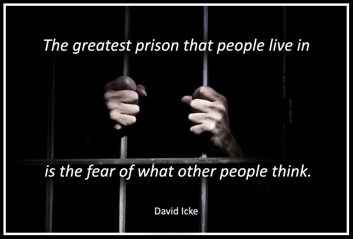 Has fear imprisoned you for life?