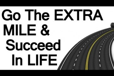 Walking an extra mile will make you succeed in life