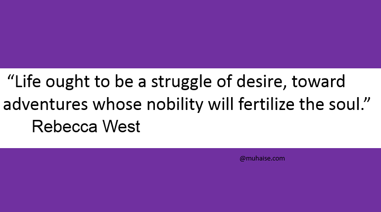 Life is a struggle of desire