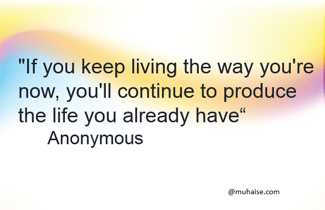 The way you live