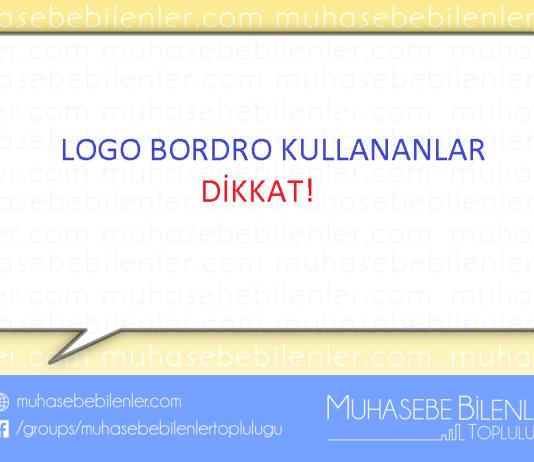 LOGO BORDRO KULLANANLAR DİKKAT!