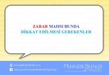 ZARAR MAHSUBUNDA DİKKAT EDİLMESİ GEREKENLER