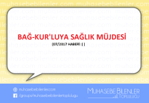 BAĞ-KUR'LUYA SAĞLIK MÜJDESİ (07/2017)