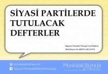SİYASİ PARTİLERDE TUTULACAK DEFTERLER