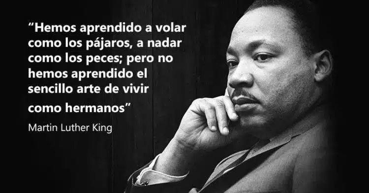 15 Frases De Martin Luther King Sobre El Amor La Vida Y La