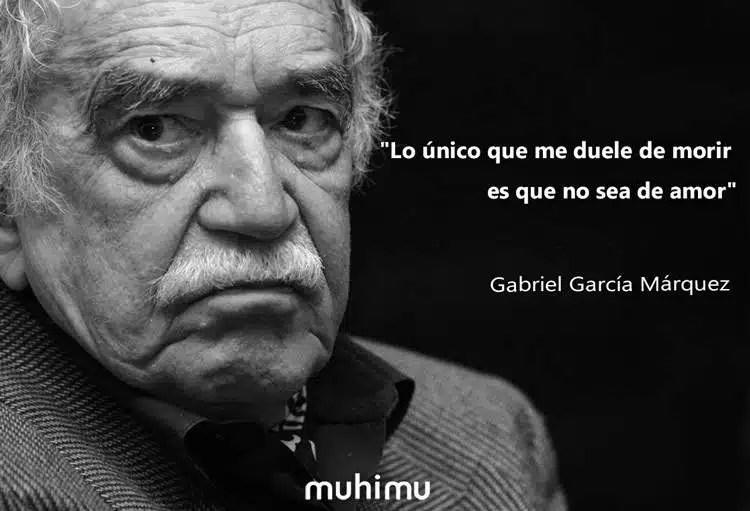 12 Frases De Gabriel García Márquez Sobre La Vida La Muerte