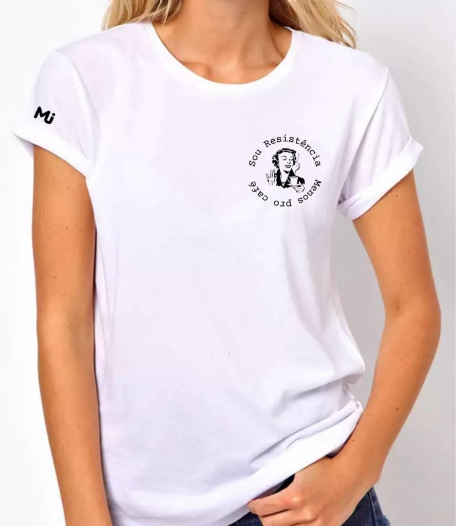 Camiseta Sou Resistência Menos pro Café