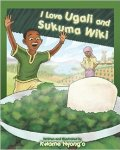 I love Ugali and Sukuma Wiki