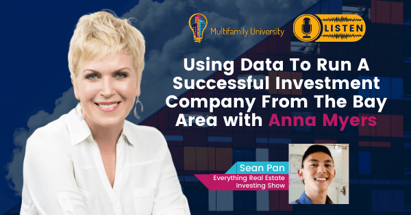 Using Data To Run A Successful Investment Company From The Bay Area with Anna Myers - Podcast Banner