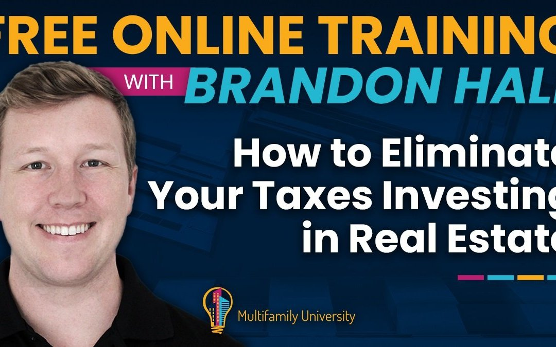 Webinar Replay – How To Eliminate Your Taxes Investing in Real Estate – 2020-10-08